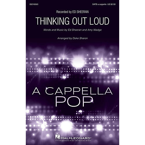 Hal Leonard Thinking Out Loud SATB a cappella by Ed Sheeran arranged by Deke Sharon