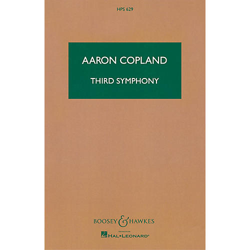 Boosey and Hawkes Third Symphony Boosey & Hawkes Scores/Books Series Composed by Aaron Copland