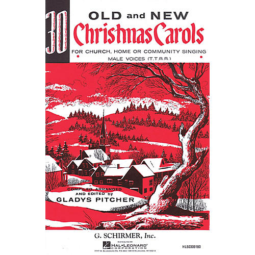 G. Schirmer Thirty Old and New Christmas Carols TTBB composed by Various