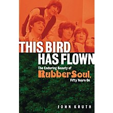 Backbeat Books This Bird Has Flown Book Series Softcover Written by John Kruth