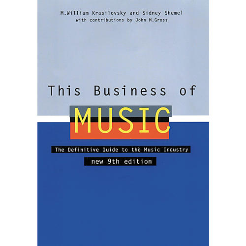 Watson-Guptill This Business of Music - 9th Edition (Book)