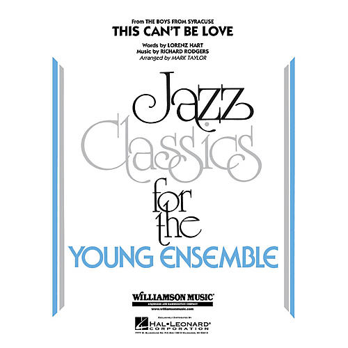 Hal Leonard This Can't Be Love Jazz Band Level 3 Arranged by Mark Taylor