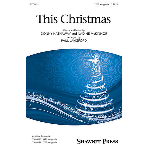 Shawnee Press This Christmas TTBB A Cappella arranged by Paul Langford