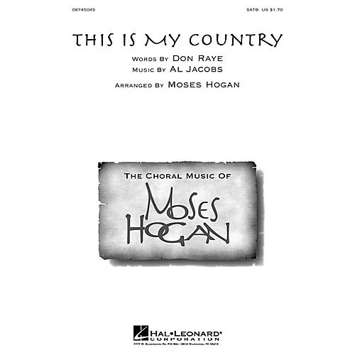 Hal Leonard This Is My Country SATB arranged by Moses Hogan