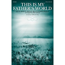 Brookfield This Is My Father's World 2-Part arranged by John Leavitt