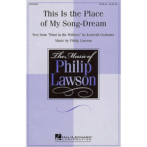 Hal Leonard This Is the Place of My Song-Dream SATB composed by Philip Lawson