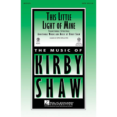 Hal Leonard This Little Light of Mine ShowTrax CD Arranged by Kirby Shaw