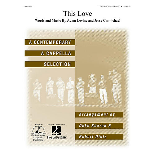 Hal Leonard This Love TTBB Div A Cappella arranged by Deke Sharon and Anne Raugh