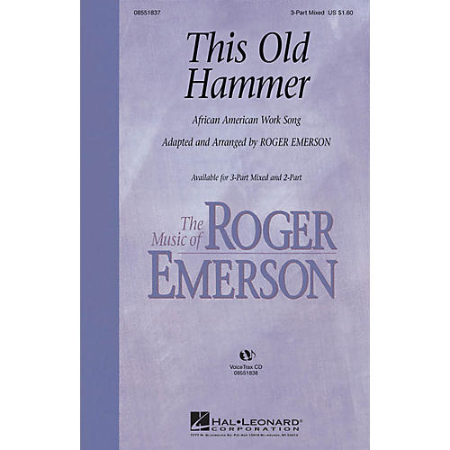 Hal Leonard This Old Hammer 3-Part Mixed arranged by Roger Emerson