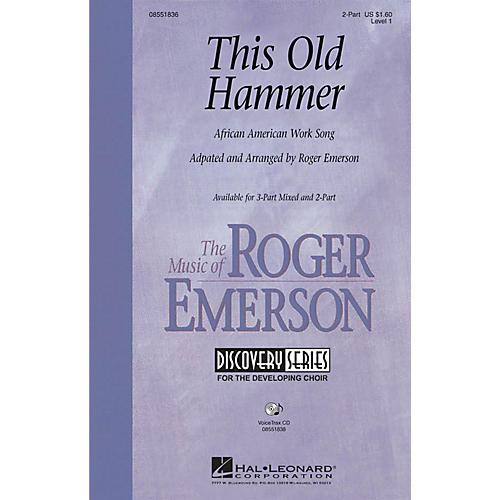Hal Leonard This Old Hammer VoiceTrax CD Arranged by Roger Emerson