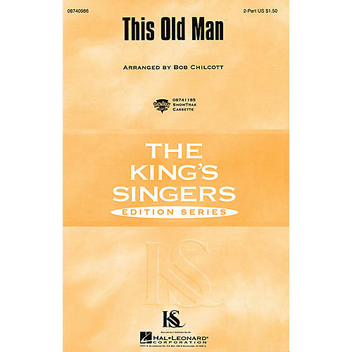 Hal Leonard This Old Man 2-Part by The King's Singers arranged by Bob Chilcott