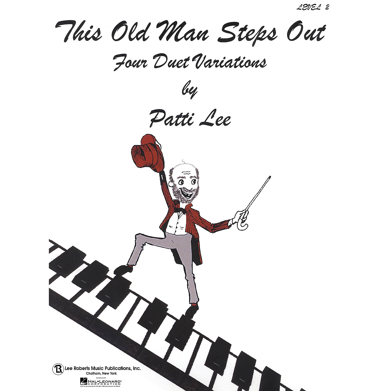 Lee Roberts This Old Man Steps Out (Level 2 Piano Duets) Pace Duet Piano Education Series Composed by Patti Lee