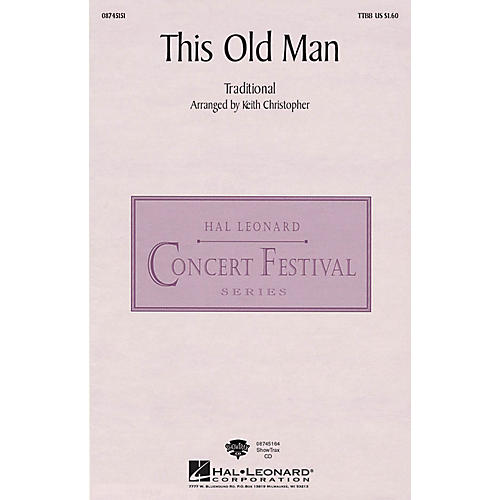 Hal Leonard This Old Man TTBB arranged by Keith Christopher