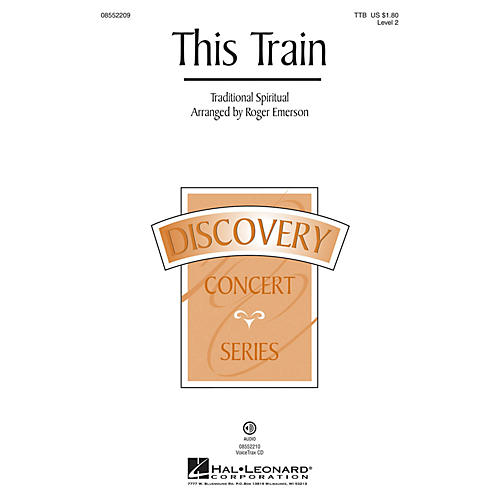Hal Leonard This Train VoiceTrax CD Arranged by Roger Emerson
