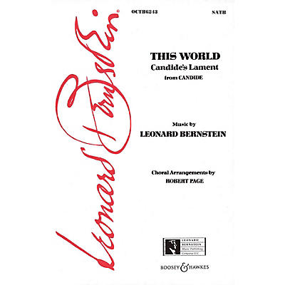 Leonard Bernstein Music This World (Candide's Lament) (from Candide) (SATB) SATB Arranged by Robert Page