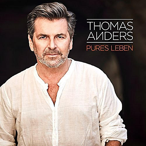 Alliance Thomas Anders - Pures Leben