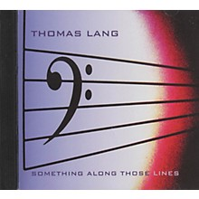 Thomas Lang Something Along Those Lines CD