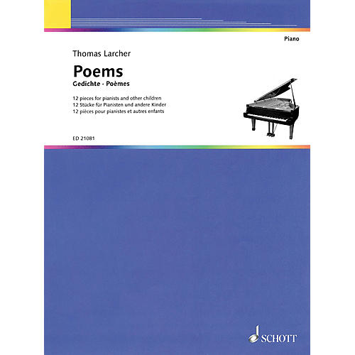 Schott Thomas Larcher - Poems (12 Pieces) Schott Series Softcover Composed by Thomas Larcher