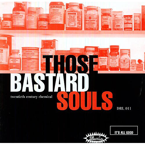 Alliance Those Bastard Souls - Twentieth Century Chemical