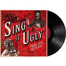 Those Poor Bastards - Sing It Ugly