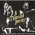 Alliance Thousand Horses - Thousand Horses: Live At Metropolis Studios thumbnail