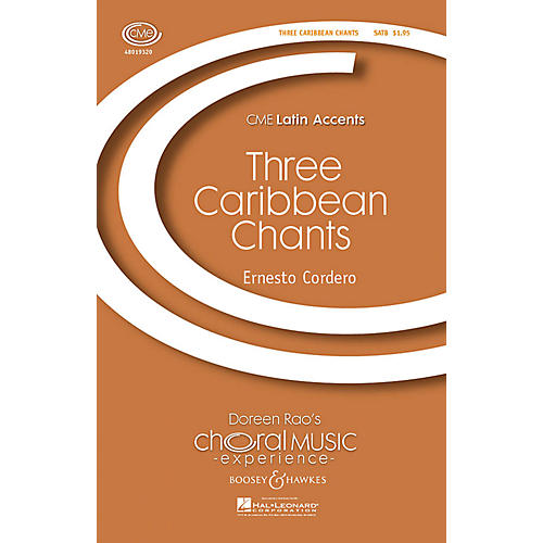 Boosey and Hawkes Three Caribbean Chants (CME Latin Accents) SATB composed by Ernesto Cordero