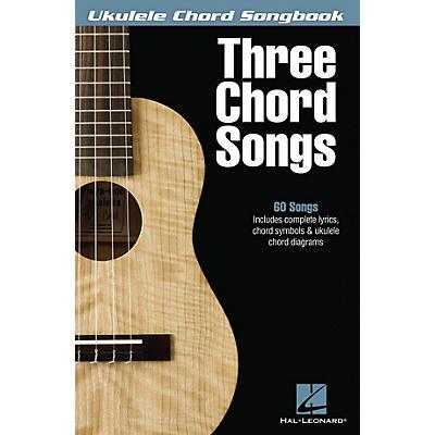 Hal Leonard Three Chord Songs Ukulele Chord Songbook