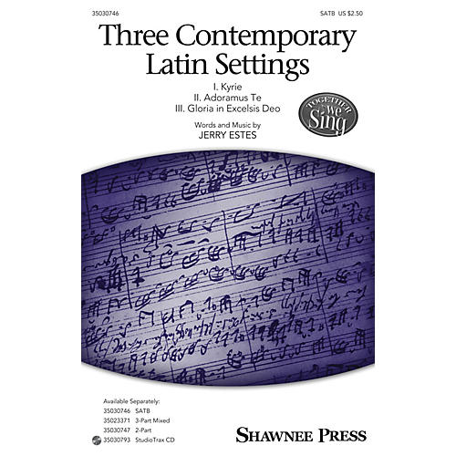 Shawnee Press Three Contemporary Latin Settings SATB composed by Jerry Estes