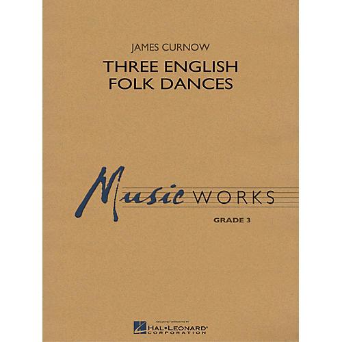 Hal Leonard Three English Folk Dances Concert Band Level 3 Composed by James Curnow