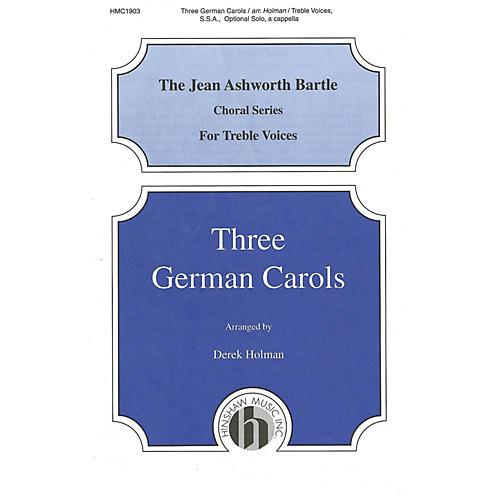 Hinshaw Music Three German Carols SSA arranged by Derek Holman