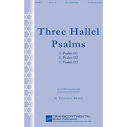 Transcontinental Music Three Hallel Psalms SATB composed by Yehezkel Braun