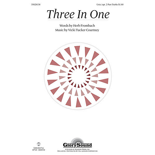 Shawnee Press Three In One Unison/2-Part Treble composed by Vicki Tucker Courtney