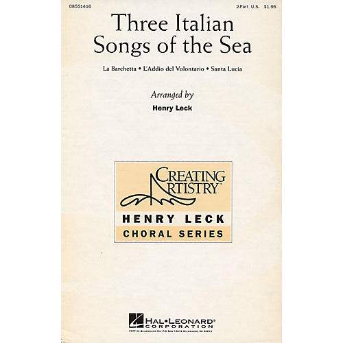 Hal Leonard Three Italian Songs of the Sea 2-Part arranged by Henry Leck