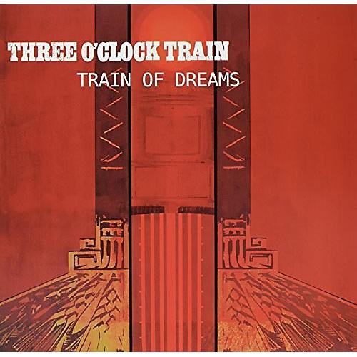 Alliance Three O'Clock Train - Train Of Dreams
