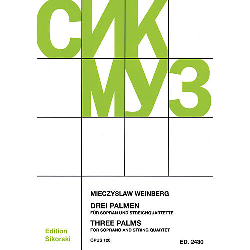 Sikorski Three Palms for Soprano and String Quartet, Op. 120 Ensemble Series Softcover by Mieczyslaw Weinberg