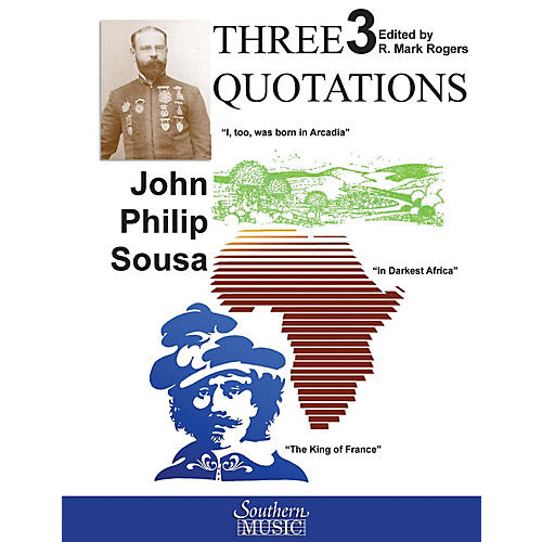 Southern Three Quotations (Suite) (Band/Concert Band Music) Concert Band Level 4 Arranged by R. Mark Rogers