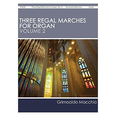 H.T. FitzSimons Company Three Regal Marches for Organ, Vol. 2