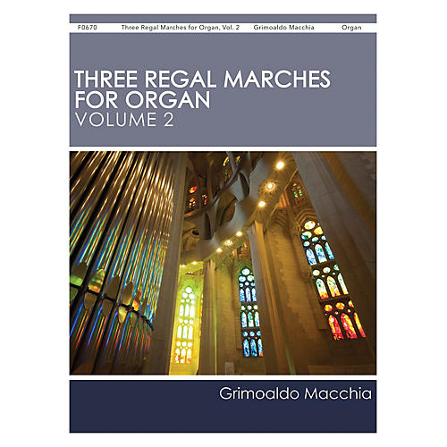 H.T. FitzSimons Company Three Regal Marches for Organ, Vol. 2