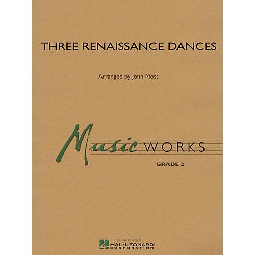 Hal Leonard Three Renaissance Dances Concert Band Level 2 Arranged by John Moss