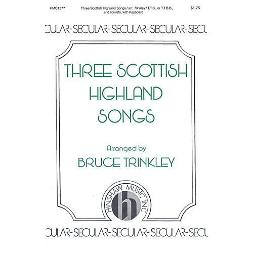 Hinshaw Music Three Scottish Highland Songs TTB arranged by Bruce Trinkley