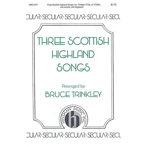 Hinshaw Music Three Scottish Highland Songs TTB arranged by Bruce Trinkley