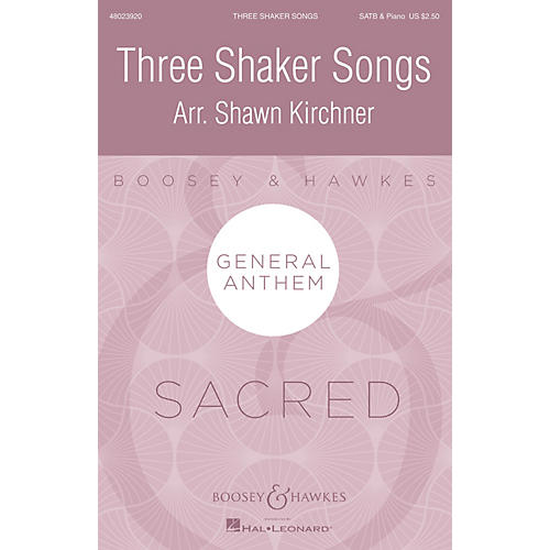 Boosey and Hawkes Three Shaker Songs SATB arranged by Shawn Kirchner
