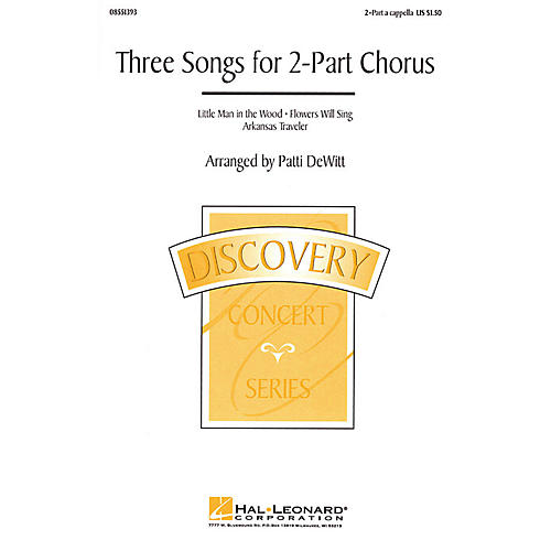 Hal Leonard Three Songs for 2-Part Chorus (Collection) 2-Part arranged by Patti DeWitt