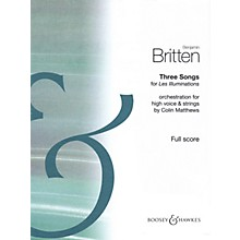Boosey and Hawkes Three Songs for Les Illuminations Boosey & Hawkes Scores/Books by Benjamin Britten Edited by Matthews