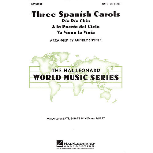 Hal Leonard Three Spanish Carols 3-Part Mixed Arranged by Audrey Snyder