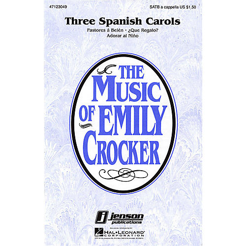 Hal Leonard Three Spanish Carols (Collection) SATB a cappella arranged by Emily Crocker