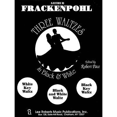 Lee Roberts Three Waltzes in Black & White Levels III- IV Pace Piano Education Series Composed by Arthur Frackenpohl