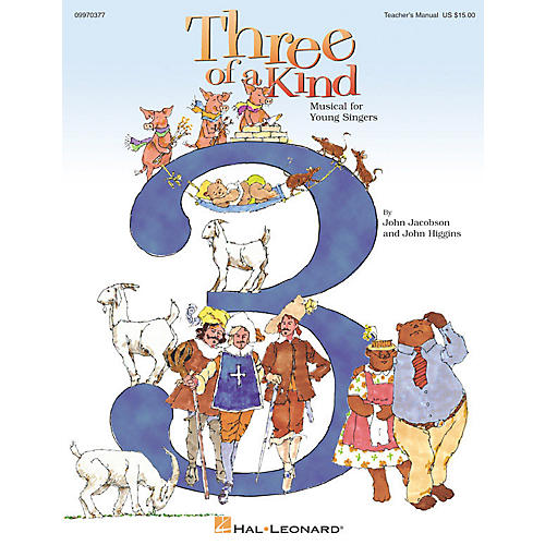 Hal Leonard Three of a Kind (Musical) (ShowTrax CD) ShowTrax CD Composed by John Higgins