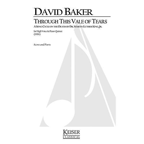Lauren Keiser Music Publishing Through This Vale of Tears - In Memoriam: Martin Luther King, Jr. LKM Music Series by David Baker
