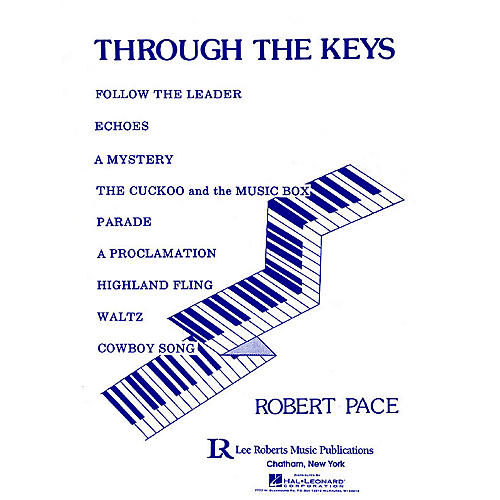 Lee Roberts Through the Keys (Level 1) Pace Piano Education Series